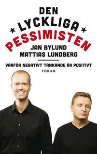 Den lyckliga pessimisten, Jan Bylund, Mattias Lundberg, komiker, psykolog, programledare